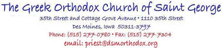 The Greek Orthodox Church of Saint George, 1110 35th Street, Des Moines, Iowa  50311, Phone number: 515-277-0780